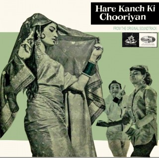 Hare Kanch Ki Chooriyan – 3AEX 5119 – (Condition 75-80%) – Angel First Pressing – Cover Reprinted – LP Record