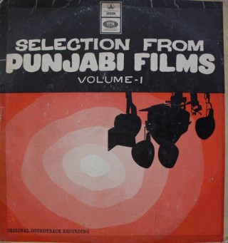 Selection From Punjabi Films - Vol. I - MOCE 10000 - (Condition 80-85%) – Cover Good Condition - LP Record