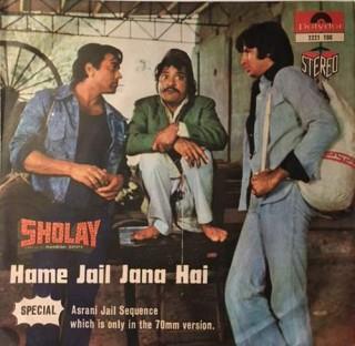 Sholay - Hame Jail Jana Hai - Dialogues - 2221 190 - EP Record