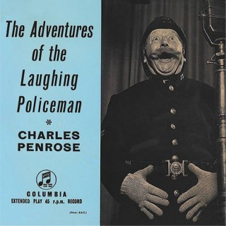 Charles Penrose – The Adventures Of The Laughing Policeman - SEG 7743 - (Condition 85-90%) - Cover Reprinted - EP Record