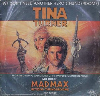 Tina Turner ‎– We Don't Need Another Hero (Thunderdome) - B 5491 - (Condition 90-95%) - EP Record