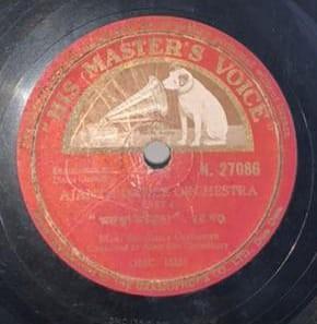 Asit Deb Chowdhury - Dance Orchestra - N.27086 - 78 RPM