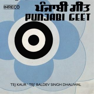 Tej Kaur Tej & Baldev Singh Dhaliwal - Punjabi Geet - 2249 0210 - Cover Reprinted - EP Record