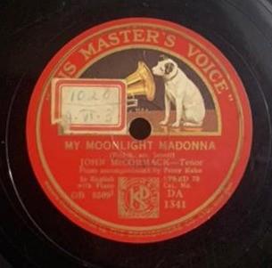 John McCormack -Tenor (In English With Piano - DA. 1341 - 78 RPM