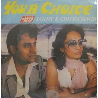 Jagjit Singh & Chitra Singh Your Choice - SH 37 - LP Record