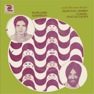 Gurmail Singh Komal & Sudesh - Punjabi Comedy - NIE 111 - (Condition 85-90%) - Cover Reprinted - EP Record