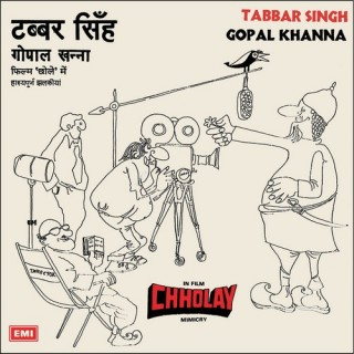 Gopal Khanna – Chholay (Mimicry - 7EPE 2165 – Cover Reprinted - EP Record