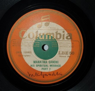 Mahatma Gandhi  - His Spiritual Message - LBE 50 - 78 RPM