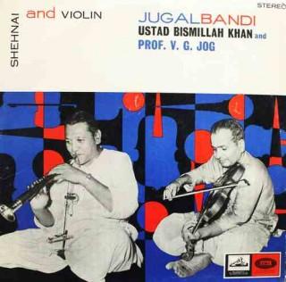Bismillah Khan & V G Jog - EASD 1299 - (Condition - 90-95%) - HMV Colour Label - LP Record