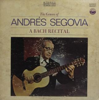Andrés Segovia – The Genius Of Andrés Segovia - A Bach Recital – 3261 –  (Condition – 85-90%) - LP  Record