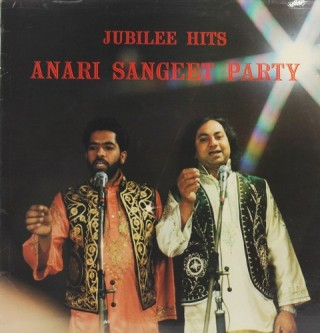Anari Sangeet Party – Jubilee Hits - (Memories Of The Punjab Vol. 23) - S/SRLP 5023 - (Condition 90-95%) - LP Record