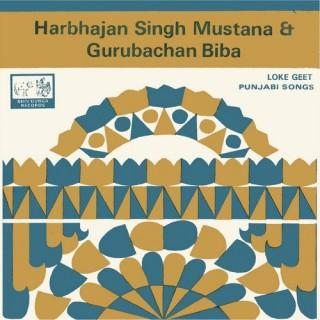 Harbhajan Singh Mustana & Gurubachan Biba - Punjabi Song - SDR 25002 - (Condition 90-95%) - Cover Reprinted - EP Record