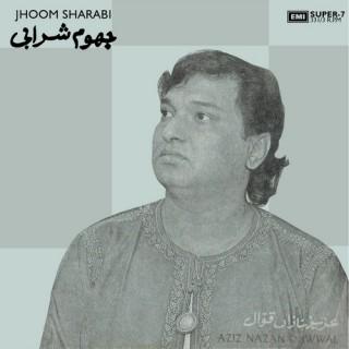 Aziz Nazan Qawwal - Jhoom Sharabi - SLDE 4002 - Cover Reprinted - Super 7