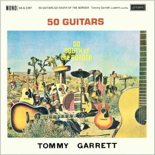 Tommy Garrett – 50 Guitars Go South Of The Border - HA-G 2397 – (Condition 85-90%) – Cover Reprinted - LP Record